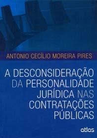 A Desconsideração da Personalidade Jurídica nas Contratações públicas