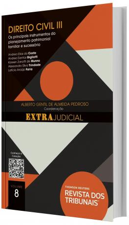 O Direito e o Extrajudicial Direito Civil III - volume 8