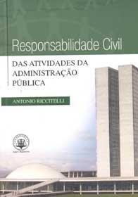 Responsabilidade Civil das Atividades da Administraçao pública