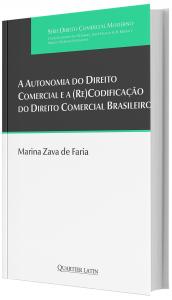 Imagem - A Autonomia do Direito Comercial e a (Re)codificação do Direito Comercial Brasileiro