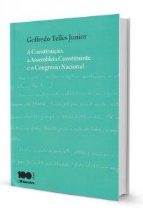 Imagem - A Constituição, a Assembleia Constituinte e o Congresso Nacional