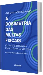 Imagem - A dosimetria Das Multas Fiscais