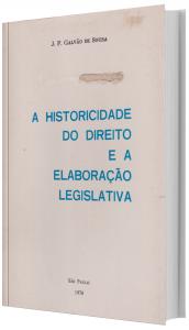 Imagem - A Historicidade do Direito e a Elaboração Legislativa