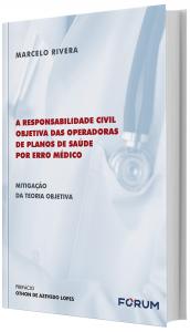 Imagem - A Responsabilidade Civil Objetiva das Operadoras de Planos de Saúde por Erro Médico