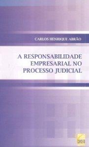 Imagem - A Responsabilidade Empresarial no Processo Judicial