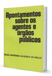 Imagem - Apontamentos Sobre os Agentes e Órgãos Públicos
