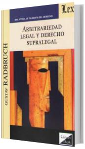 Imagem - Arbitrariedad Legal y Derecho Supralegal