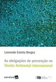 Imagem - As Obrigações de Prevenção no Direito Ambiental (série Idp)