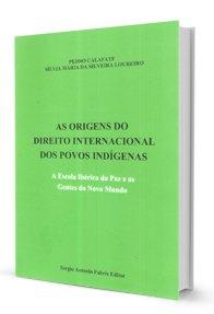 Imagem - As Origens do Direito Internacional dos Povos Indígenas