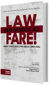 Imagem - Bem-vindos ao Lawfare! Manual de passos básicos para demolir o direito penal