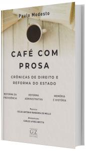 Imagem - Café com Prosam - Crônicas de Direito e Reforma do Estado