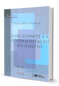 Imagem - Carl Schmitt e a Fundamentação do Direito
