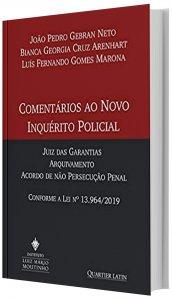 Imagem - Comentários ao Novo Inquérito Policial; Juiz das Garantias; Arquivamento Acordo de não Persecução Pena