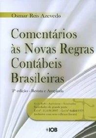 Imagem - Comentários as Novas Regras Contábeis Brasileiras
