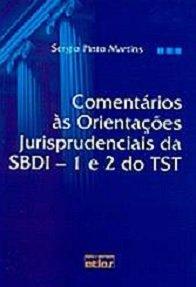 Imagem - Comentários as Orientações Jurisprudenciais da Sbdi - 1 e 2 do Tst
