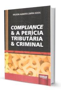 Imagem - Compliance & a Perícia Tributária & Criminal