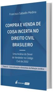 Imagem - Compra e Venda de Coisa Incerta no Direito Civil Brasileiro  Tomo II
