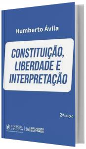 Imagem - Constituição, Liberdade e Interpretação
