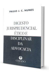 Imagem - Digesto Jurisprudencial ético e Disciplinar da Advocacia