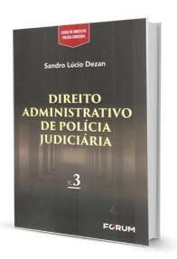 Imagem - Direito Administrativo de Polícia Judiciária - V. III