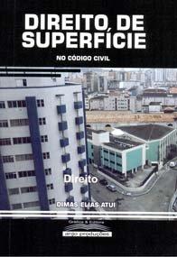 Imagem - Direito de Superfície no código Civil