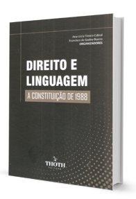 Imagem - Direito e Linguagem: a Constituição de 1988