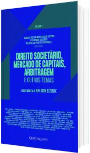 Imagem - Direito Societário, Mercado de Capitais, Arbitragem e Outros Temas: Homenagem a Nelson Eizirik - volume 1