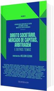 Imagem - Direito Societário, Mercado de Capitais, Arbitragem e Outros Temas: Homenagem a Nelson Eizirik - volume 2