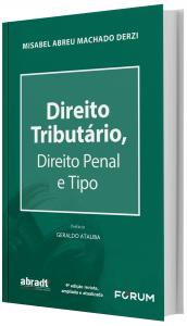 Imagem - Direito Tributário, Direito Penal e Tipo