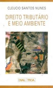 Imagem - Direito Tributário e Meio Ambiente
