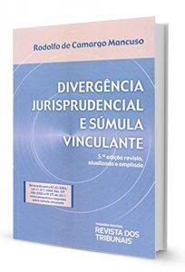 Imagem - Divergência Jurisprudencial e Súmula Vinculante