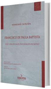 Imagem - Francisco de Paula Baptista: Vida e Obra do Maior Processualista do Império
