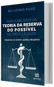 Imagem - Inaplicabilidade da Teoria da Reserva do Possível no Direito à Saúde: Impactos na Ordem Jurídica Brasileira