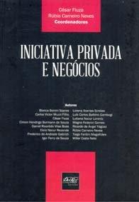 Imagem - Iniciativa Privada e Negócios Cesar Fiuza Rœbia Carneiro Neves
