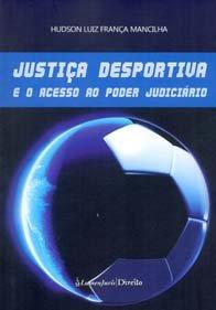 Imagem - Justiça Desportiva e O Acesso Ao Poder Judiciário