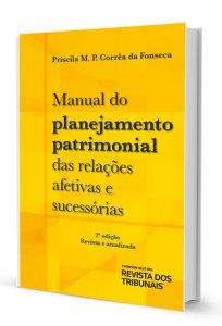 Imagem - Manual do Planejamento Patrimonial das Relações Afetivas e Sucessórias