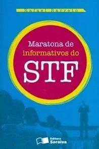 Imagem - Maratona de Informativos do Stf