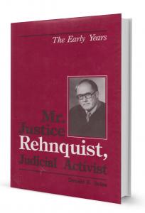 Imagem - Mr. Justice Rehnquist, Judicial Activist