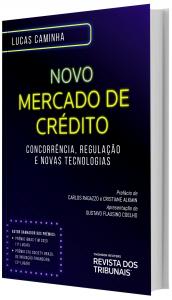 Imagem - Novo Mercado de Crédito - Concorrência, Regulação e Novas Tecnologias