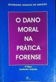 Imagem - O Dano Moral Na Pratica Forense