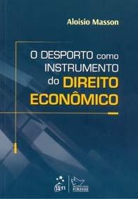 Imagem - O Desporto Como Instrumento do Direito Econômico