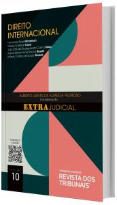 Imagem - O Direito e o Extrajudicial Direito Internacional - volume 10
