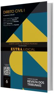 Imagem - O Direito e o Extrajudicial: Direito Civil I - volume 6