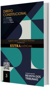 Imagem - O Direito e o Extrajudicial: Direito Constitucional - volume 3