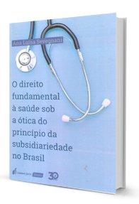 Imagem - O Direito Fundamental a Saúde Sob a ótica do Princípio da Subsidiariedade no Brasil