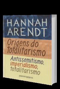 Imagem - Origens do Totalitarismo: Antissemitismo, Imperialismo, Totalitarismo
