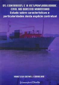 Imagem - Os Contratos e a Responsabilidade Civil no Direito Marítimo