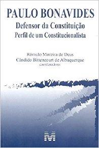 Imagem - Paulo Bonavides: Defensor da Constituição - Perfil de um Constitucionalista