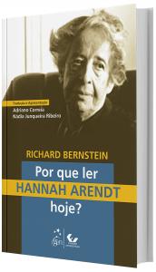 Imagem - Por que Ler Hannah Arendt Hoje