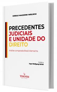 Imagem - Precedentes Judiciais e Unidade do Direito: Análise Comparada Brasil-Alemanha